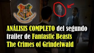 Análisis Completo del segundo trailer de Fantastic Beasts The Crimes of Grindelwald