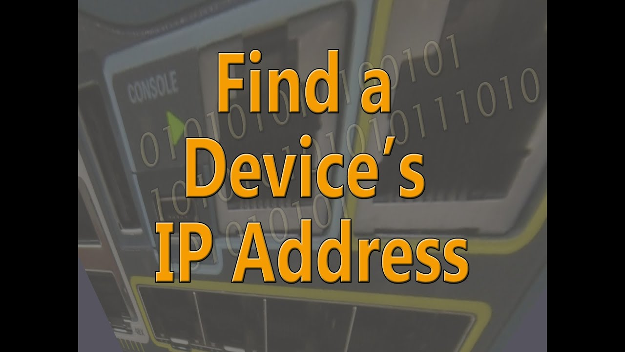 Find the IP Address of a Device connected to a Cisco Switch