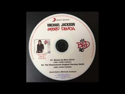 Michael Jackson - Speed Demon (Remix by Nero) (Audio Quality CDQ)