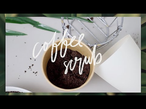 DIY DURT COFFEE SCRUB | abetweene