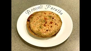 Stuffed Broccoli Paratha | Broccoli Recipe Indian Style | Broccoli Paratha | Broccoli Paratha Recipe