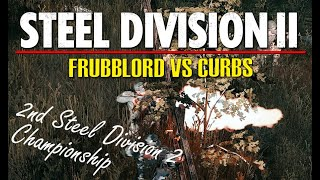 Frubblord vs Curbs! 2nd Steel Division 2 Championship, Round 3 (Orsha North, 1v1)