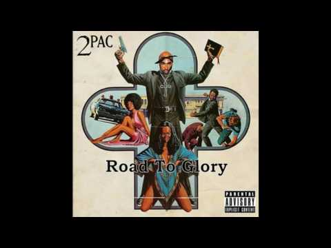 2Pac - Road To Glory (Full album) 2016