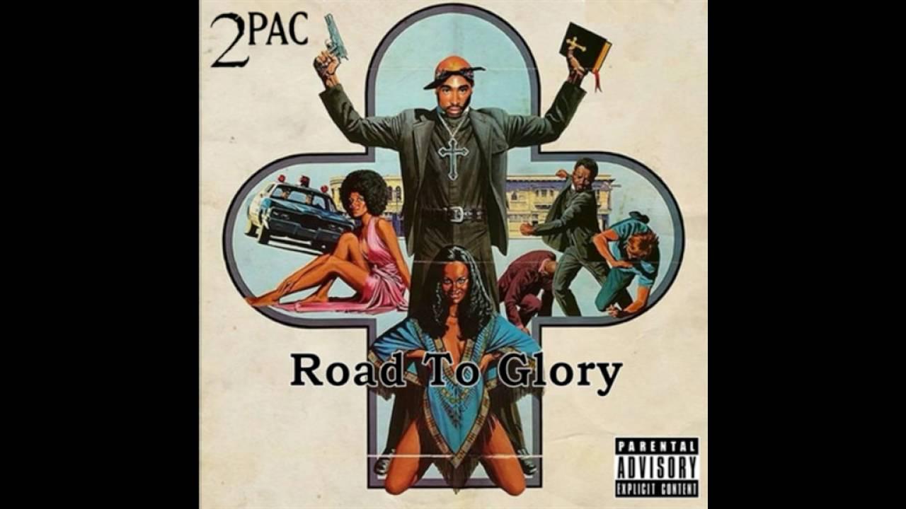 2Pac - Road To Glory (Full album) 2016