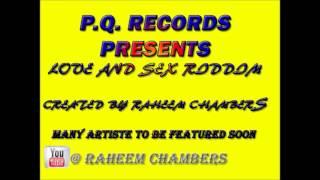 Love And Sex Riddim Instrumental [P.Q. Records] [March 2016]