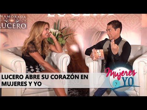 Lucero Abre Su Corazón | Mujeres y Yo | Radio Latino | Luis Magaña