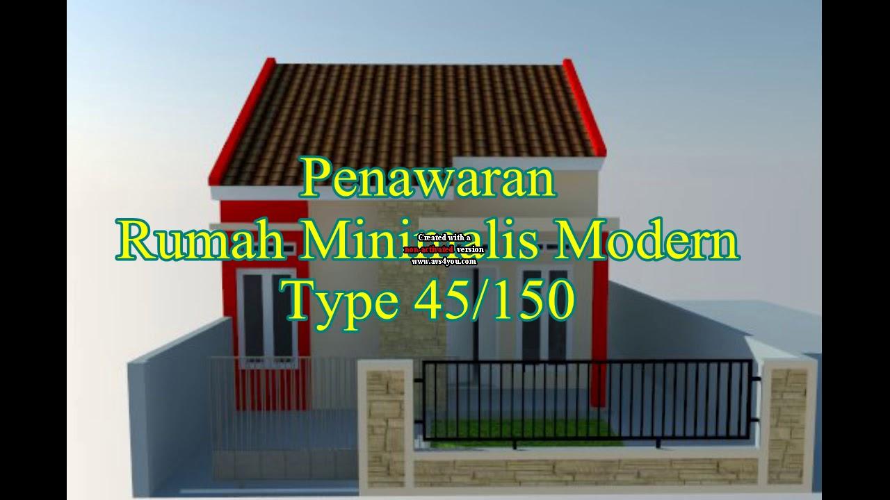 Rumah Minimalis Modern Type 45 150 Youtube