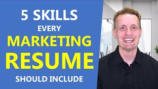 5 Skills Every Marketing Resume Should Include