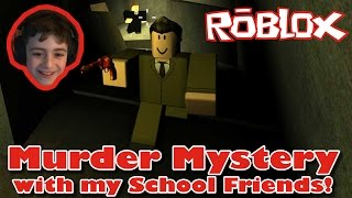 Roblox Let's Play: Murder Mystery 2 with my School Friends!