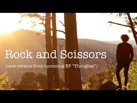 "Rock and Scissors -- Michael Schulte || New Version from upcoming EP ""Thoughts"""