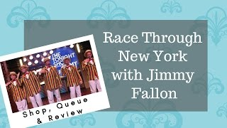 Race Through New York with Jimmy Fallon, Shop, Queue and Review | Carrazana Diaries