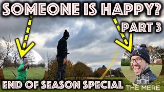 ONE OF US IS HAPPY...End of season special - PART 3