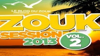 Zouk session 2013 volume 2 by DJ mikl
