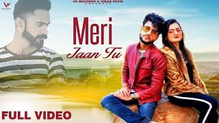 Meri Jaan Tu : Official Video | Vinit Dhiman | PWN | New Punjabi Songs 2020 | Latest Songs 2020