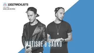 Matisse Sadko 1001Tracklists Exclusive Mix