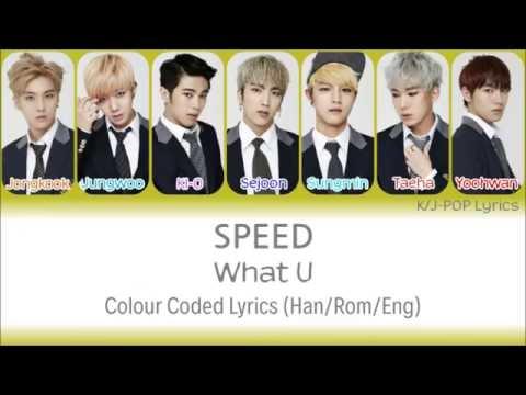 Speed (스피드) - What U Colour Coded Lyrics (Han/Rom/Eng)
