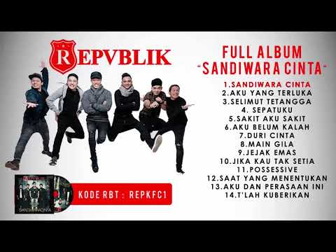"FULL ALBUM REPVBLIK ""SANDIWARA CINTA"" (OFFICIAL AUDIO )"