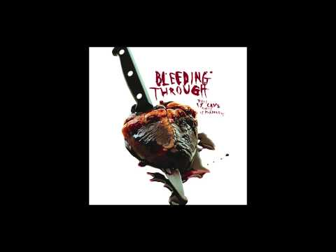 Bleeding Through - Love Lost in a Hail of Gun Fire