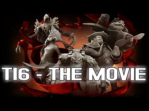 Dota 2 - The International 6 - The Movie