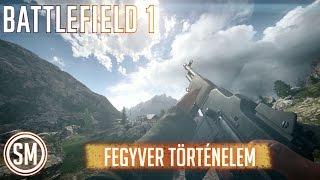 Battlefield 1 | Fegyver Történelem - BAR (HUN) 1080p