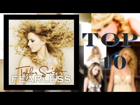 top-10---fearless-(album)-taylor-swift