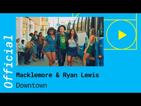 Macklemore & Ryan Lewis - DOWNTOWN (Official Video)