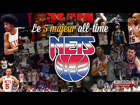 New Jersey et Brooklyn : le 5 majeur all-time des Nets