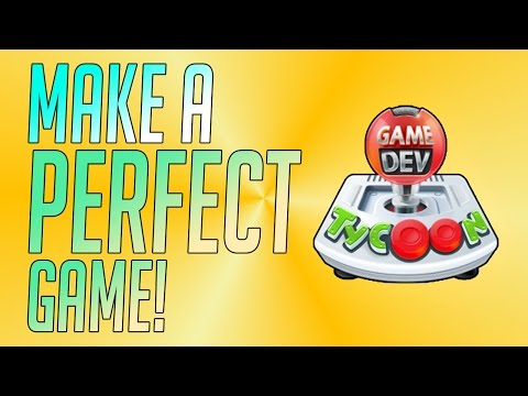 How To Make The Best Game!! Game Dev Tycoon | Development Tutorial