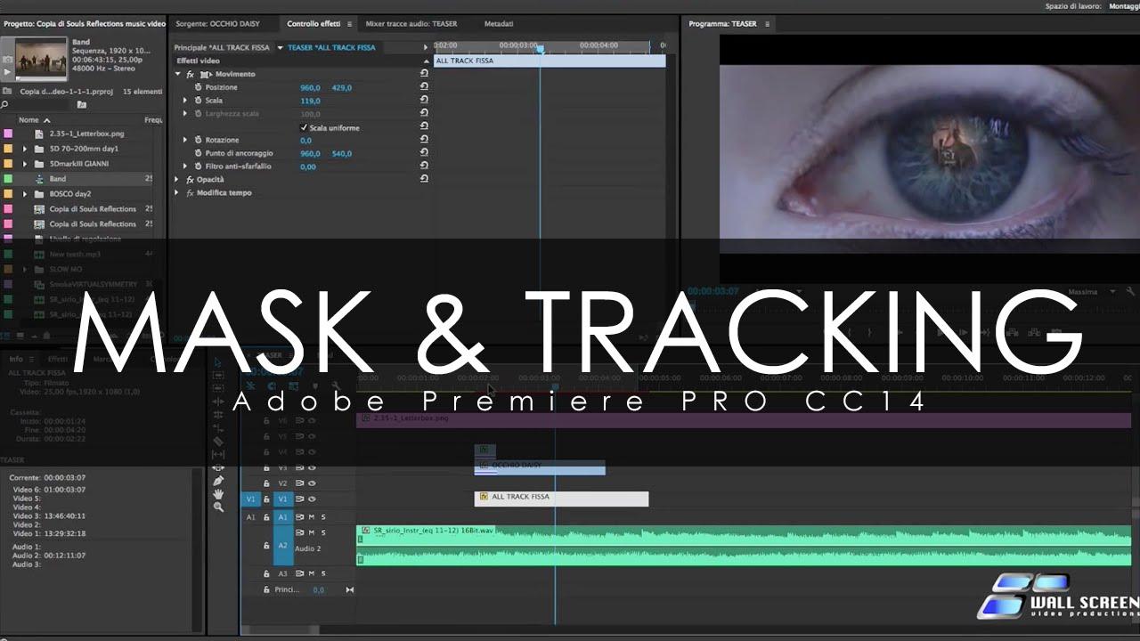 Tutorial ITA Adobe Premiere Pro CC14 - Mask e Tracking ...