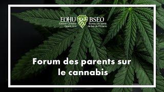 Forum des parents sur le cannabis