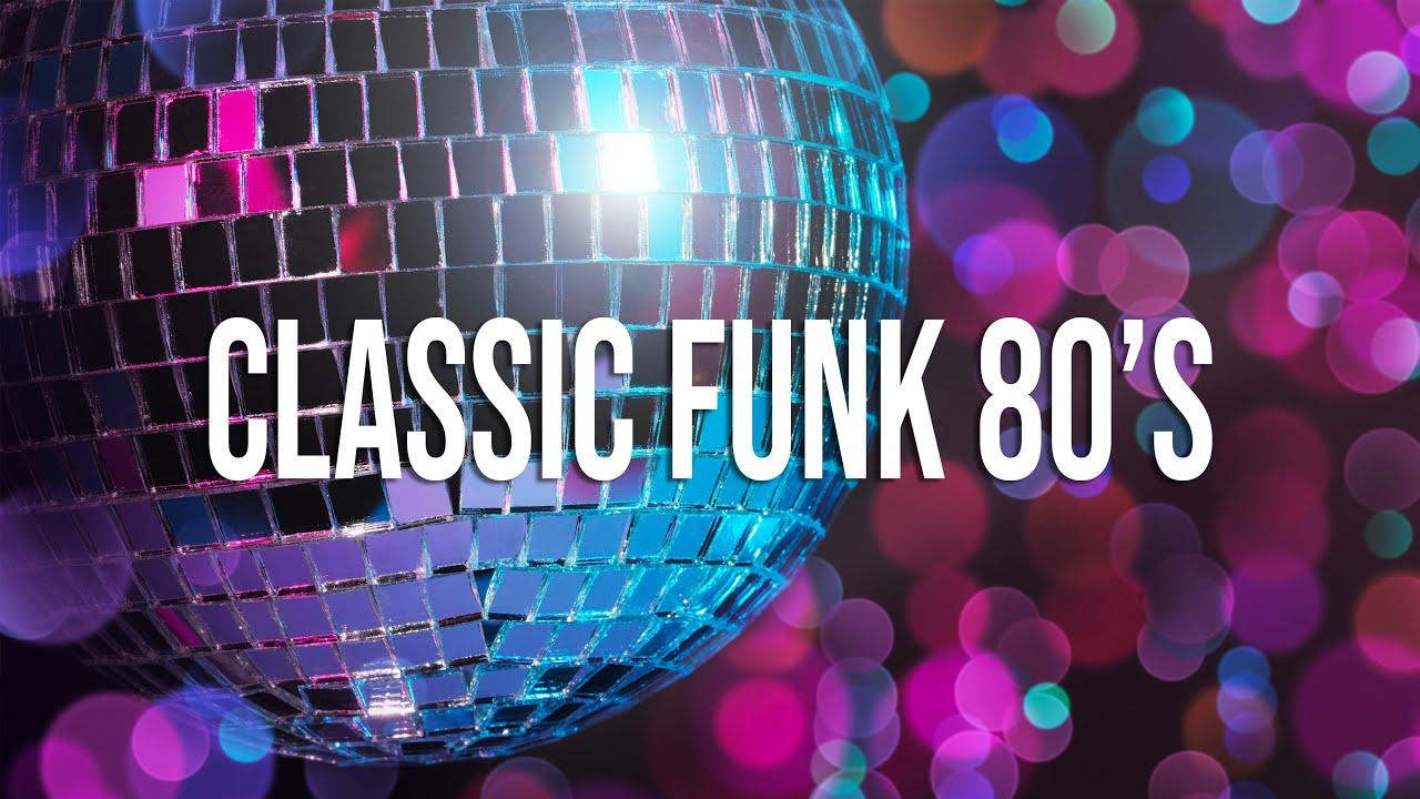 MEGAMIX Classic Funk 80's Mix | #10 | The Best of Classic Funk 80's