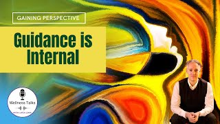 Guidance Is Internal | Your Internal Guidance System