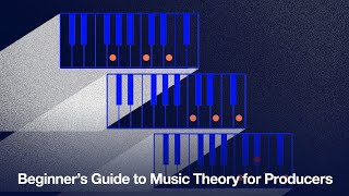 Beginner's Guide to Music Theory for Producers - Course Trailer