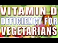VITAMIN D DEFICIENCY - SYMPTOMS, CAUSES, HEALTH RISKS, SOLUTION & FOOD FOR VEGETARIANS II