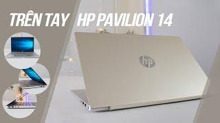 Trên Tay HP Pavilion 14: Thiết kế hiện đại, hiệu năng ổn định