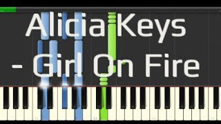Alicia Keys - Girl On Fire (Synthesia Piano Tutorial 100% [Easy])