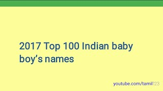 2017 Top 100 Indian Baby Boys Names