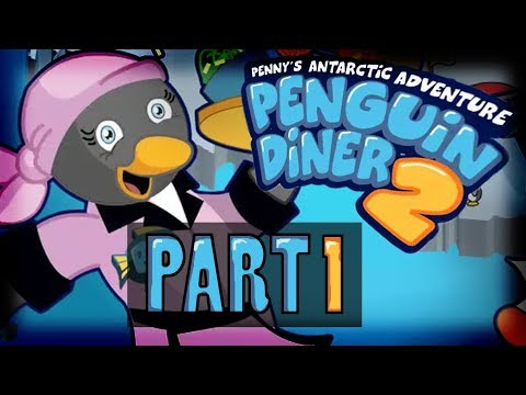 Penguin Diner 2 - Part 1 of 4 - [HQ & Speed Up]