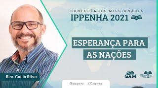 Conferencia Missionaria| Esperança para as nações: O desafio dos menos evangelizados #libras