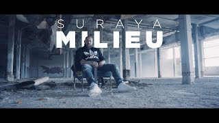 SURAYA - Milieu (Official Video)