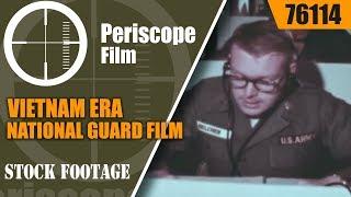 VIETNAM ERA NATIONAL GUARD FILM