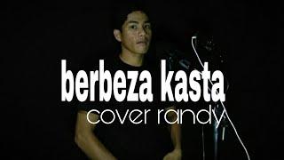 Download Berbeza Kasta-Thomas Arya cover Randy