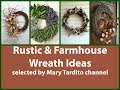 Rustic Farmhouse Style Wreaths Ideas
