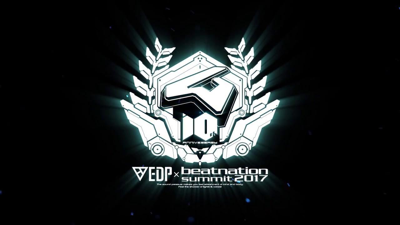 【告知動画】EDP×beatnation summit 2017 -beatnation 10th Anniversary-