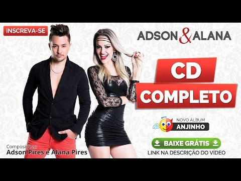 Adson e Alana - CD COMPLETO ANJINHO 2015 - Lançamento Melhores Baixar Sertanejo
