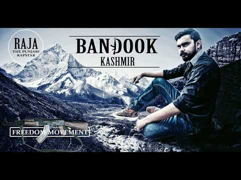 bandook-utha-by-raja-the-punjabi-rapstar|kashmir-azaadi-new-song|pak-army-songs