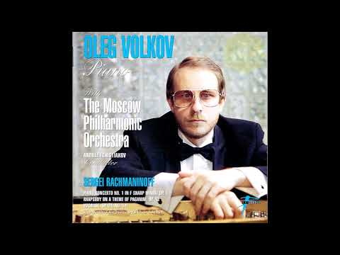 Rachmaninoff: Rhapsody on a theme of Paganini - Oleg Volkov
