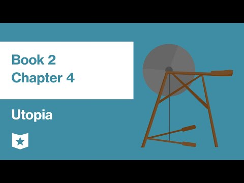 Utopia by Sir Thomas More | Book 2, Chapter 4