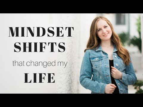 7 Mindset Shifts that Changed My Life