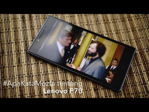 #ApaKataMozta tentang Lenovo P70